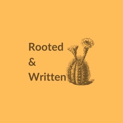 Rooted & Written